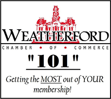 Chamber 101 - Orientation for Weatherford Chamber of Commerce