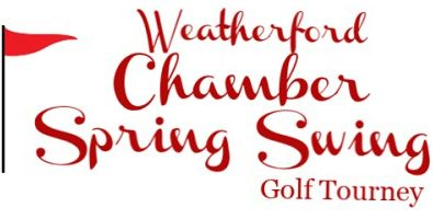 Spring Swing Golf Tournament - Weatherford Chamber of Commerce