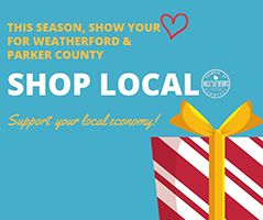 Shop Local - This season, show your love for Weatherford & Parker County